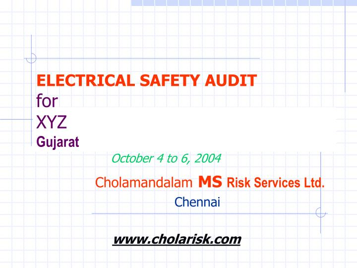 electrical safety audit for xyz gujarat n.