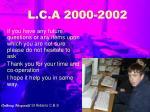 l c a 2000 2002