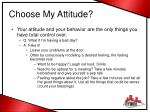 choose my attitude