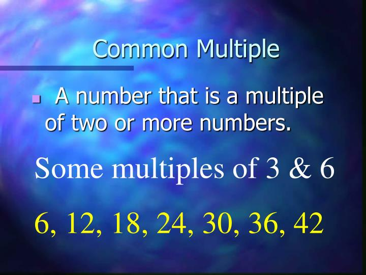 Common Multiple