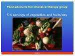 food advice to the intensive therapy group1
