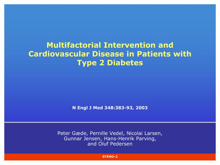 multifactorial intervention and cardiovascular disease in patients with type 2 diabetes n.