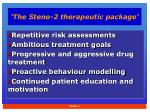 the steno 2 therapeutic package