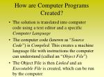 how are computer programs created