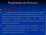 propriedades das prote nas