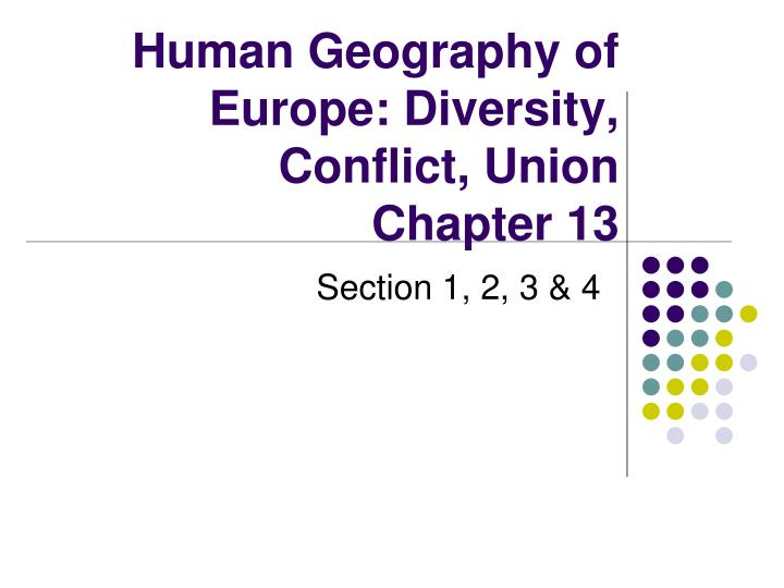 human geography of europe diversity conflict union chapter 13 n.