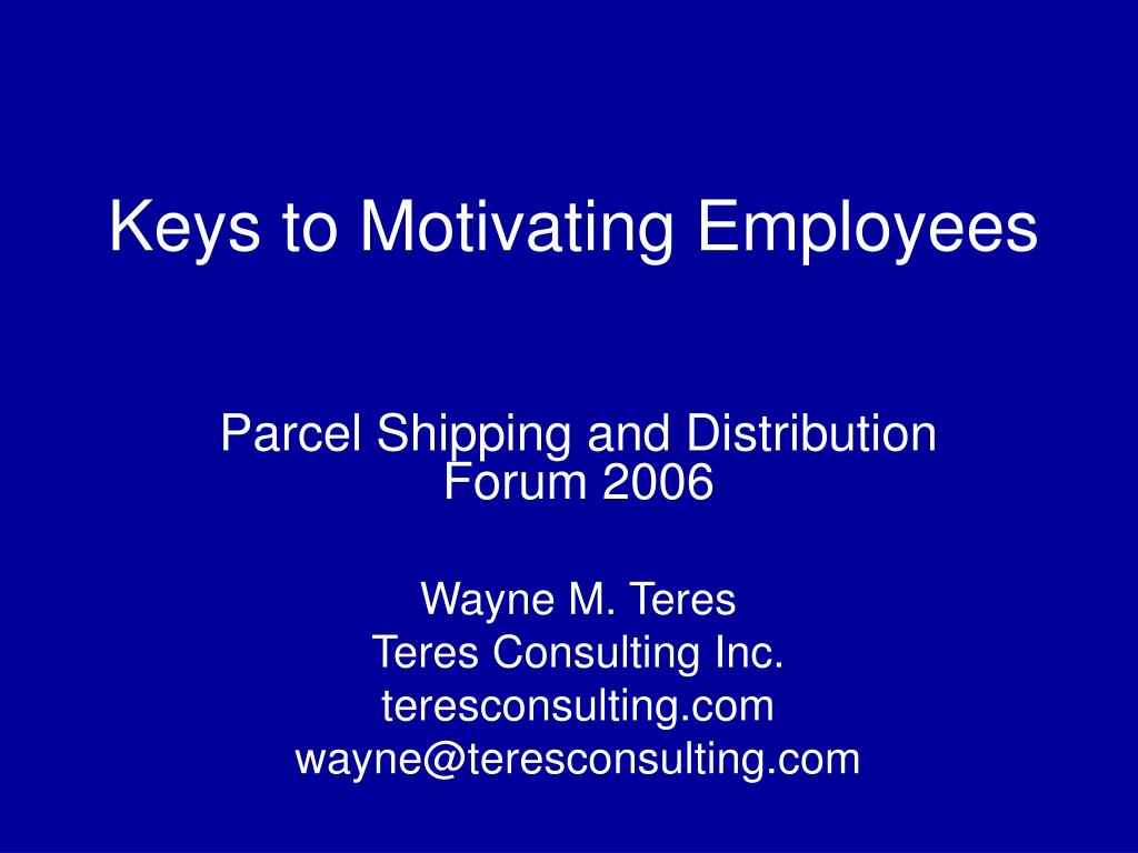 Ppt Keys To Motivating Employees Powerpoint Presentation Id 6869688