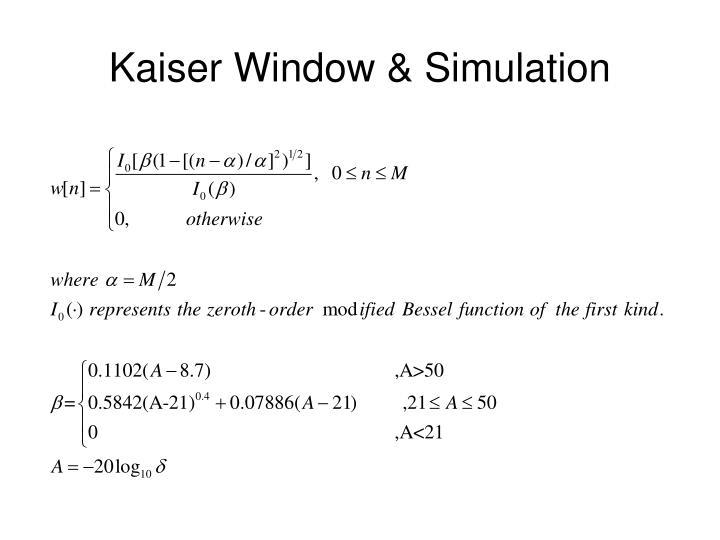 Kaiser Window & Simulation