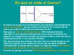 en qu se mide el ozono