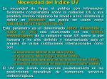 necesidad del indice uv