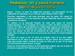 radiaci n uv y salud humana c ncer de piel en chile