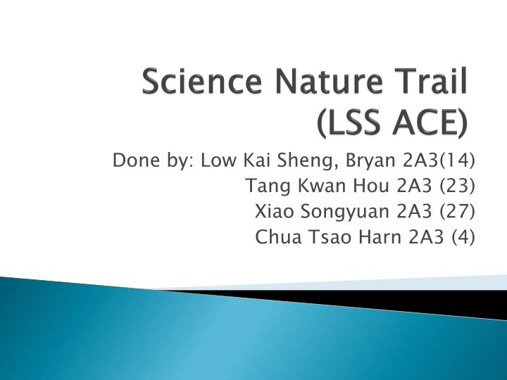 science nature trail lss ace n.