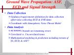 ground wave propagation asf ecd and signal strength