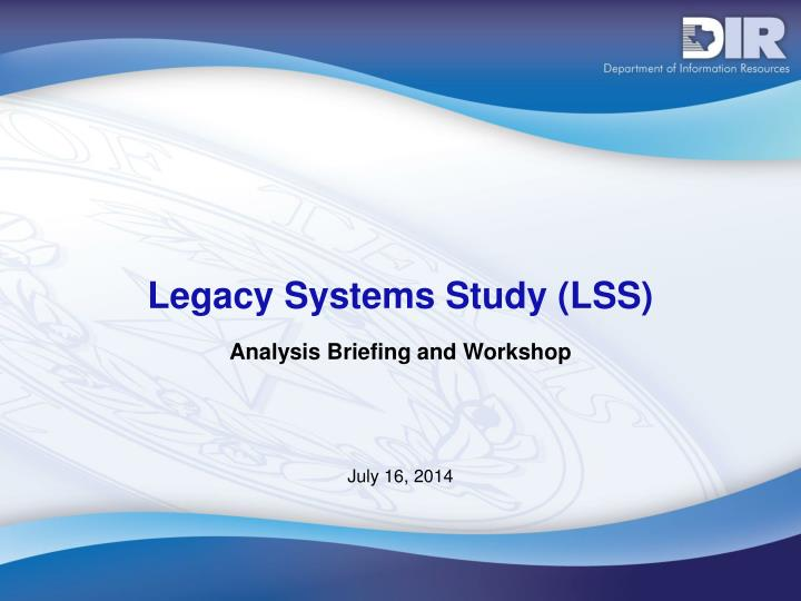 legacy systems study lss n.