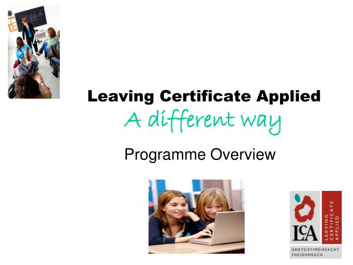 leaving certificate applied a different way