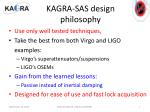 kagra sas design philosophy