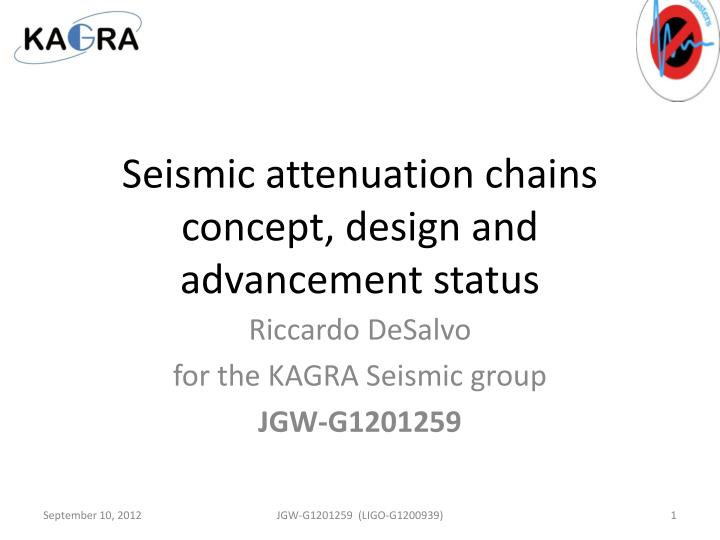seismic attenuation chains concept design and advancement status n.