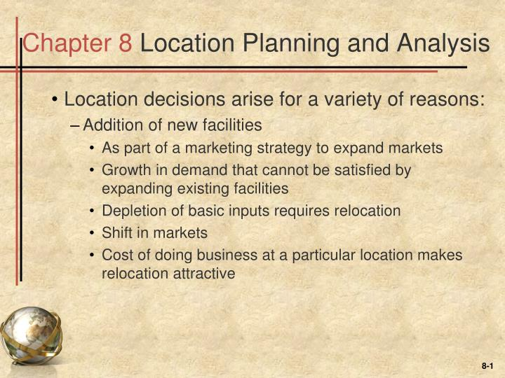 chapter 8 location planning and analysis n.