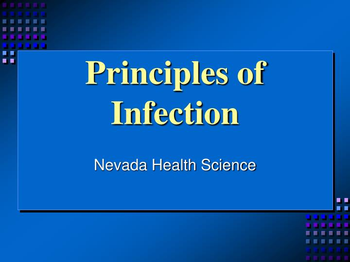 principles infection control Ch 5: infection control: principles and practices living a healthy life does not only mean how to treat conditions, but also to prevent getting into the unhealthy state infection control is the first step of healthy living.