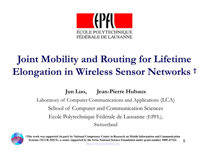 joint mobility and routing for lifetime elongation in wireless sensor networks n.