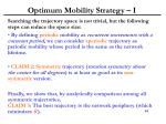 optimum mobility strategy i