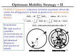 optimum mobility strategy ii