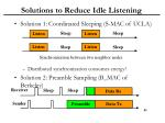 solutions to reduce idle listening