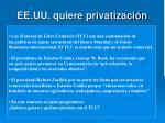 ee uu quiere privatizaci n