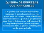 quiebra de empresas costarricenses