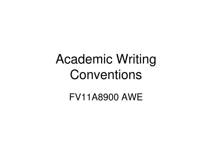 academic writing conventions n.