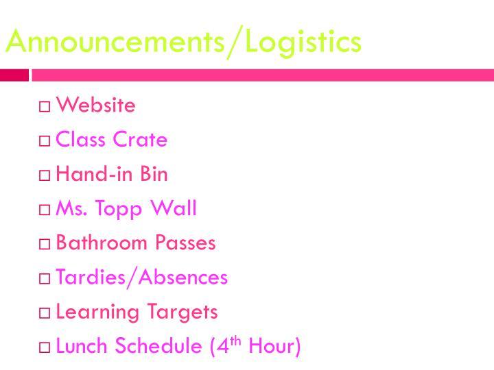 Announcements/Logistics