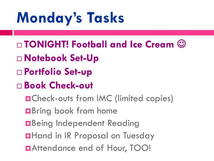 Monday's Tasks