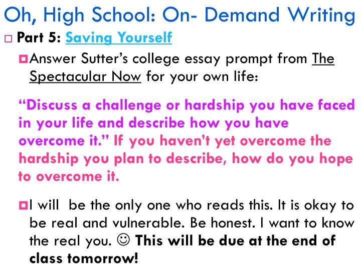 Oh, High School: On- Demand Writing