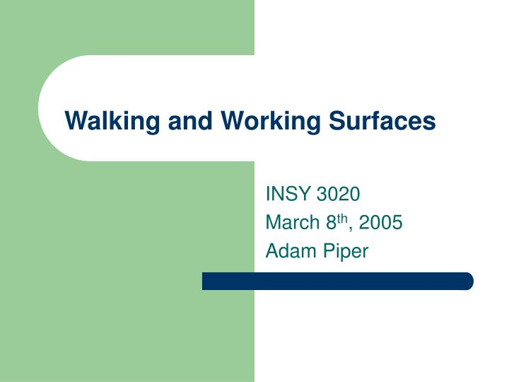 walking and working surfaces n.