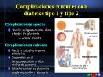 complicaciones comunes con diabetes tipo 1 y tipo 2