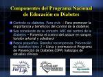 componentes del programa nacional de educaci n en diabetes