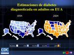estimaciones de diabetes diagnosticada en adultos en eua