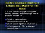 instituto nacional de diabetes y enfermedades digestivas y del ri n