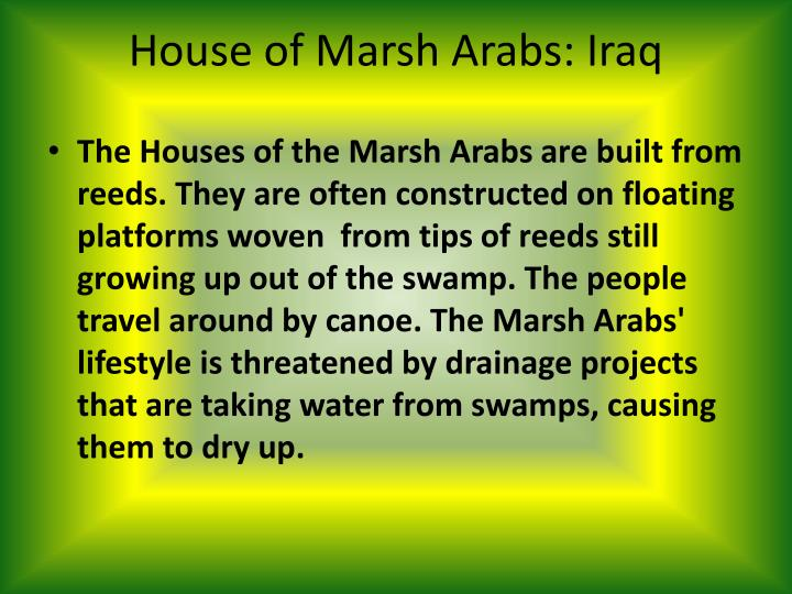 House of Marsh Arabs: Iraq