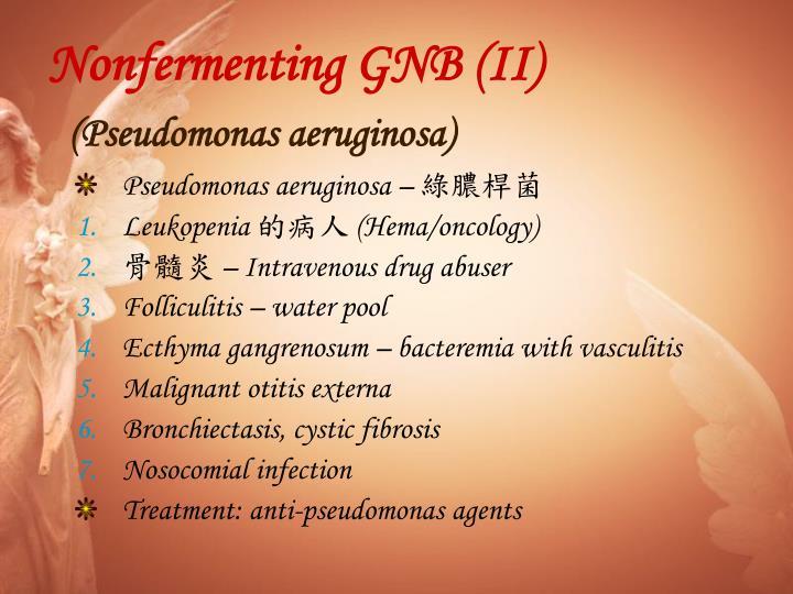 Nonfermenting GNB (II)