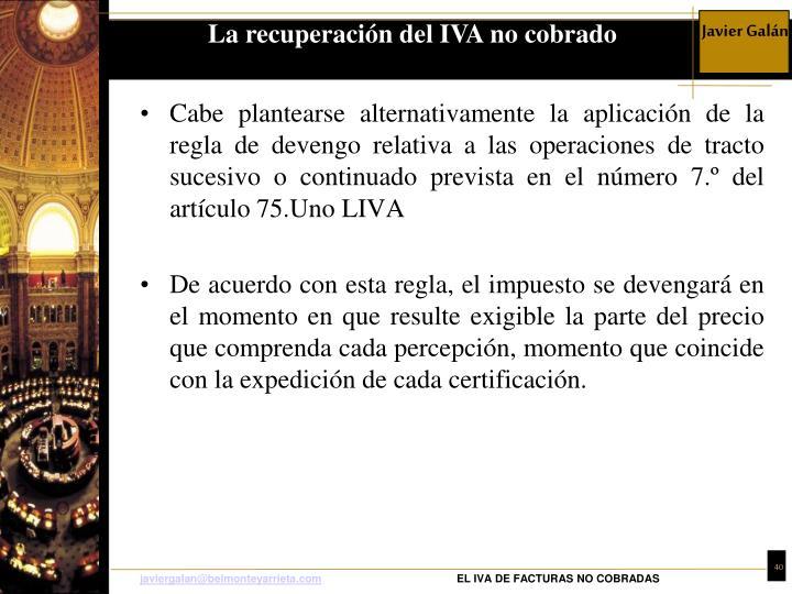 La recuperación del IVA no cobrado