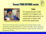 recent food defense events