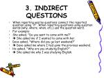 3 indirect questions