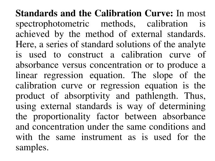 Standards and the Calibration Curve: