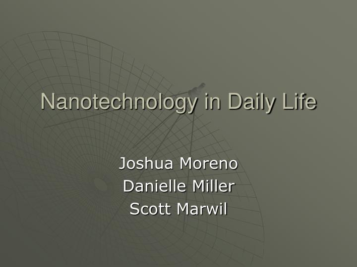 nanotechnology in daily life n.