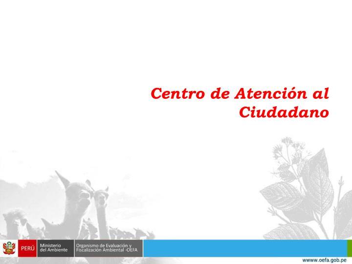 Centro de Atención al Ciudadano