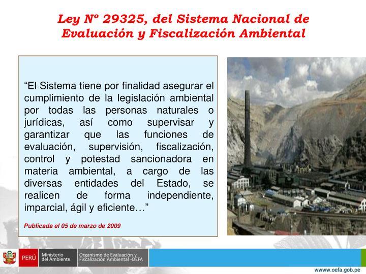 Ley Nº 29325, del Sistema Nacional de Evaluación y Fiscalización Ambiental