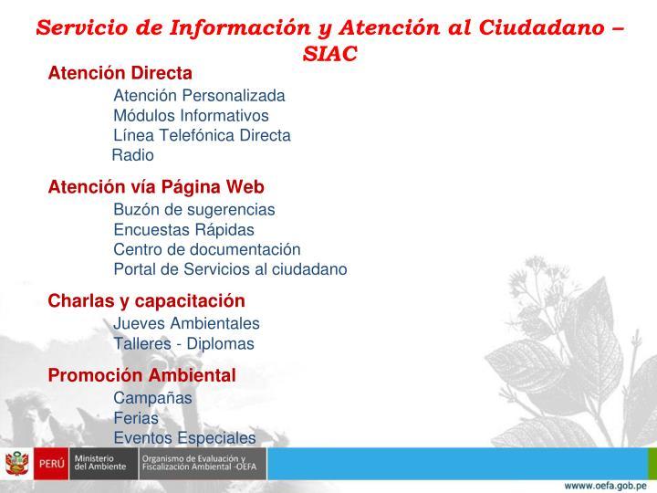 Servicio de Información y Atención al Ciudadano – SIAC