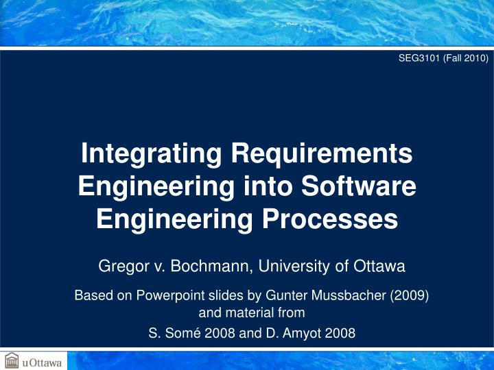 integrating requirements engineering into software engineering processes n.
