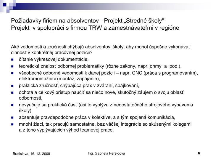 """Požiadavky firiem na absolventov - Projekt """"Stredné školy"""""""
